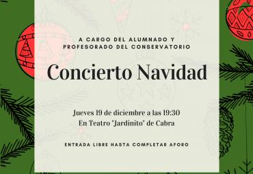 """Concierto Navidad en Teatro """"Jardinito"""" de Cabra"""